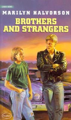 Brothers and Strangers - Halvorson, Marilyn