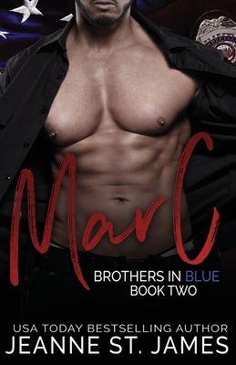 Brothers in Blue: Marc - St James, Jeanne
