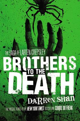 Brothers to the Death - Shan, Darren