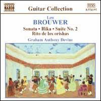 Brouwer: Sonata; Hika; Suite No. 2 - Graham Anthony Devine (guitar)
