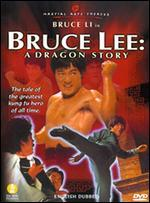 Bruce Lee: A Dragon Story -
