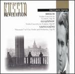 Bruch: Concerto for violin in Gm; Glazunov: Concerto for violin in Am