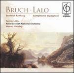 Bruch: Scottish Fantasy; Lalo: Symphonie espagnole