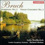 Bruch: Symphony No. 3; Violin Concerto No. 2
