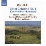 Bruch: Violin Concerto No. 1; Konzertstück; Romance