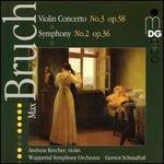 Bruch: Violin Concerto No.3; Symphony No.2