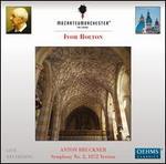 Bruckner: Symphony No. 2, 1872 Version