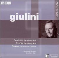 Bruckner: Symphony No. 8; Dvorák: Symphony No. 8; Rossini: Semiramide Overture - Philharmonia Orchestra; Carlo Maria Giulini (conductor)