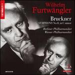 Bruckner: Symphony No. 8 in C minor (Two Versions)