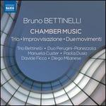Bruno Bettinelli: Chamber Music - Trio, Improvvisazione, Due movimenti