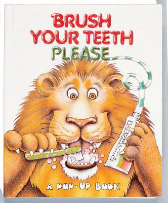 Brush Your Teeth Please - Pidgeon, Jean, and McGuire, Leslie, and McGuire, Leslie