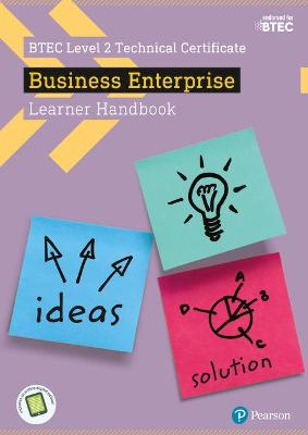 BTEC Level 2 Certificate in Business Enterprise Learner Handbook with ActiveBook - Donaldson, Sue, and Parry, Claire, and Smith, Julie