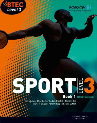 BTEC Level 3 National Sport Book 1 - Barker, Ray, and Lydon, Chris, and Wilmot, Nick