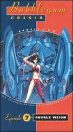 Bubblegum Crisis: Double Vision