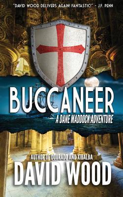 Buccaneer: A Dane Maddock Adventure - Wood, David, MR