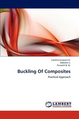 Buckling of Composites - N Lakshminarayana, and S Adeesha, and B M Puneeth