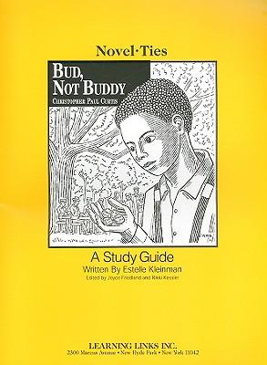 Bud, Not Buddy - Kleinman, Estelle, and Friedland, Joyce (Editor), and Kessler, Rikki (Editor)