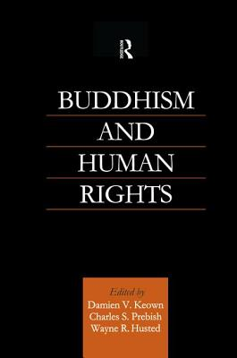 Buddhism and Human Rights - Husted, Wayne R