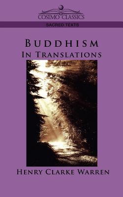 Buddhism: In Translations - Warren, Henry Clark