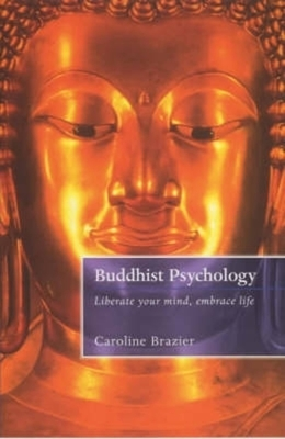 Buddhist Psychology - Brazier, Caroline