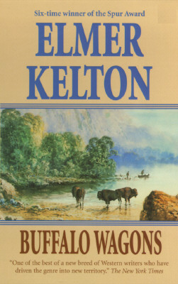 Buffalo Wagons - Kelton, Elmer