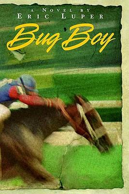 Bug Boy - Luper, Eric