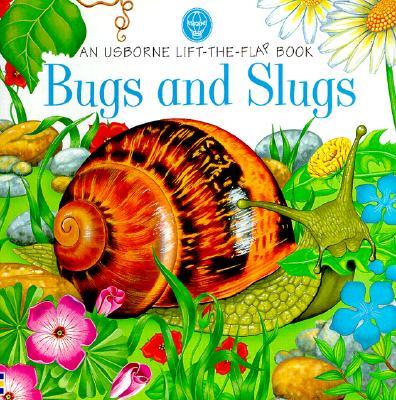 Bugs and Slugs - Tatchell, Judy