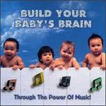 Build Your Baby's Brain, Vol. 1 - Various Artists