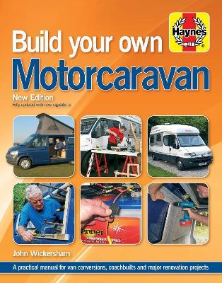 Build Your Own Motorcaravan - Wickersham, John