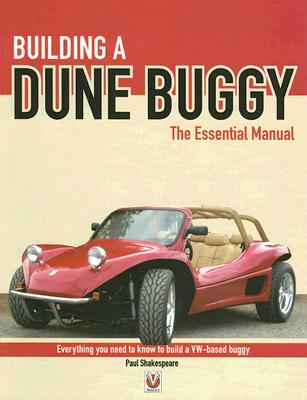 Building a Dune Buggy: The Essential Manual - Shakespeare, Paul