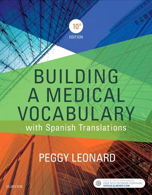Building a Medical Vocabulary: With Spanish Translations - Leonard, Peggy C, Ba, MT, Med