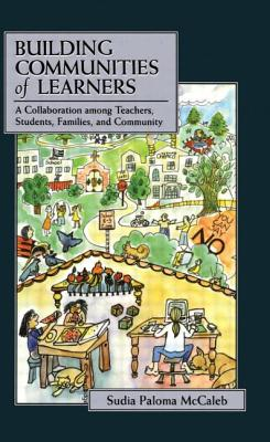 Building Communities of Learners - McCaleb, Sudia