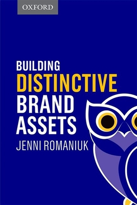 Building Distinctive Brand Assets - Romaniuk, Jenni
