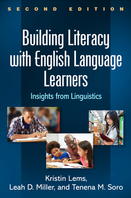 Building Literacy with English Language Learners: Insights from Linguistics - Lems, Kristin, Edd