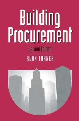 Building Procurement - Turner, Alan