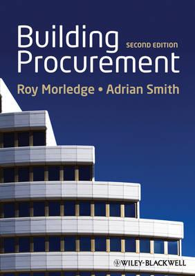 Building Procurement - Morledge, Roy, and Smith, Adrian