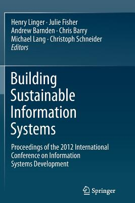 Building Sustainable Information Systems - Linger, Henry (Editor)