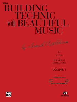 Building Technic with Beautiful Music, Bk 1: Viola - Applebaum, Samuel
