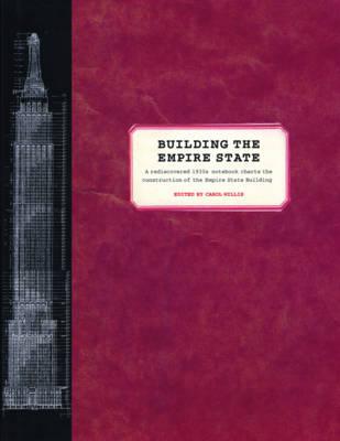 Building the Empire State - Willis, Carol (Editor)