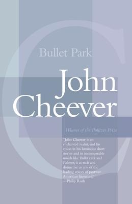 Bullet Park - Cheever, John