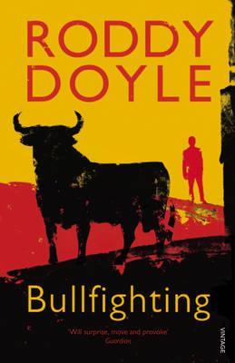 Bullfighting - Doyle, Roddy