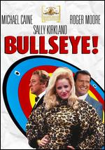 Bullseye! - Michael Winner