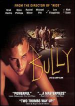 Bully - Larry Clark