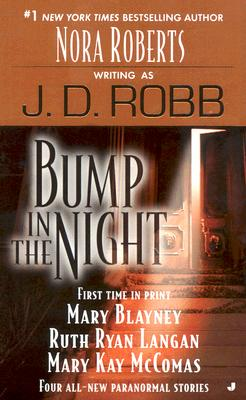 Bump in the Night - Robb, J D, and Blayney, Mary, and Langan, Ruth Ryan