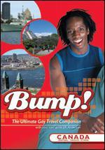 Bump! The Ultimate Gay Travel Companion: Canada - Montreal/Toronto/Ottawa