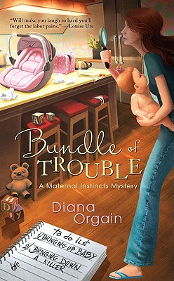 Bundle of Trouble - Orgain, Diana