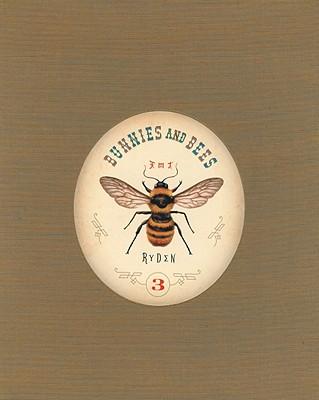 Bunnies and Bees - Ryden, Mark (Illustrator)