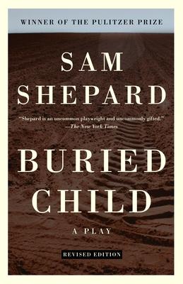Buried Child - Shepard, Sam, Mr.