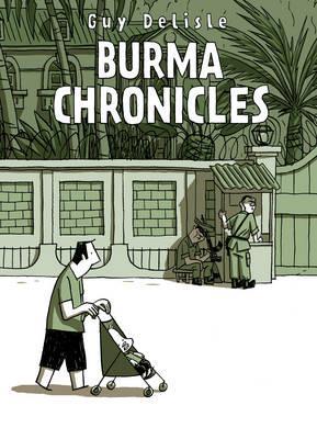 Burma Chronicles - Delisle, Guy