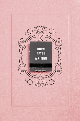 Burn After Writing (Pink) - Jones, Sharon